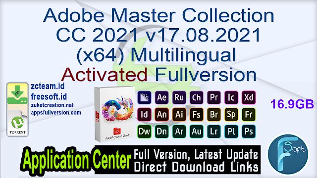 Adobe Master Collection CC 2021 v17.08.2021 (x64) Multilingual Activated Fullversion