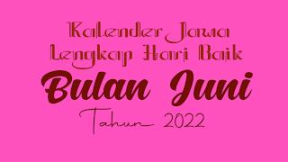 kalender jawa untuk bulan juni 2022 - kanalmu