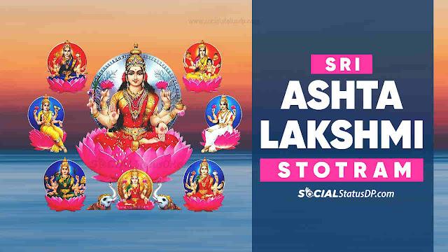 Sri Ashtalakshmi Stotram Original Script   ASHTA LAKSHMI STOTRA {HINDI - ENGLISH}