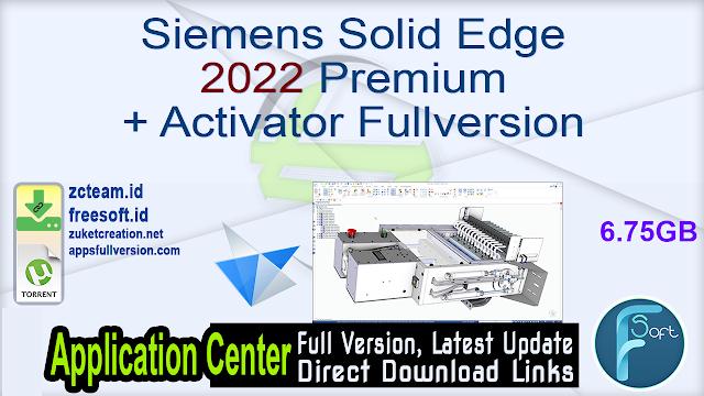 Siemens Solid Edge 2022 Premium + Activator Fullversion