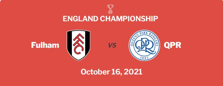 Fulham vs QPR Prediction, Odds and Betting Tips (16/10/21)