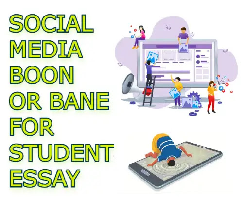 Social media boon or bane for students essay