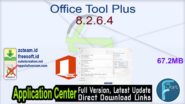 Office Tool Plus 8.2.6.4