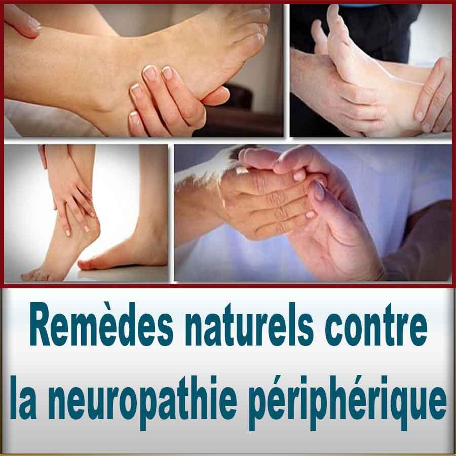 Remèdes naturels contre la neuropathie périphérique