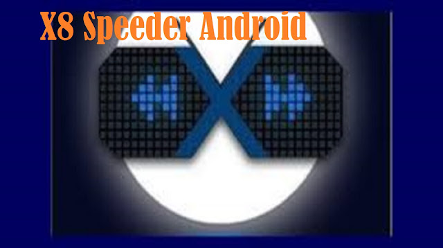 X8 Speeder Android