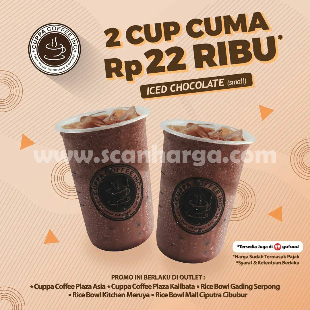 Promo CUPPA COFFEE Beli 2 Cup Cuma Rp. 22 Ribu Aja