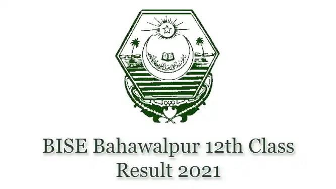 BISE Bahawalpur HSSC Inter 12th Class Result 2021