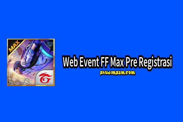 web event ff max pre registrasi