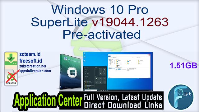 Windows 10 Pro SuperLite v19044.1263 Pre-activated