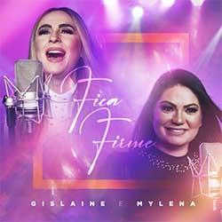 Baixar Música Gospel Fica Firme - Gislaine e Mylena Mp3