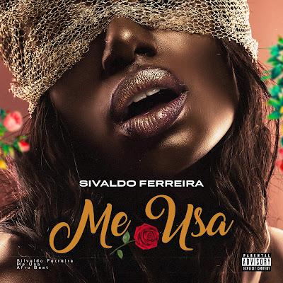 Sivaldo Ferreira - Me Usa (Afro Beat)
