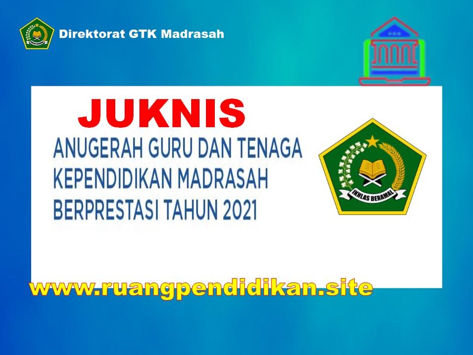 Juknis Anugrah GTK Madrasah Berprestasi