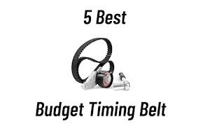5  budget timing belt review