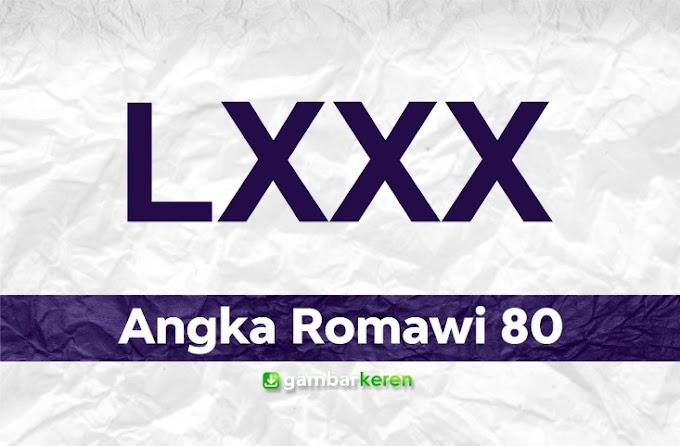 Angka Romawi 80