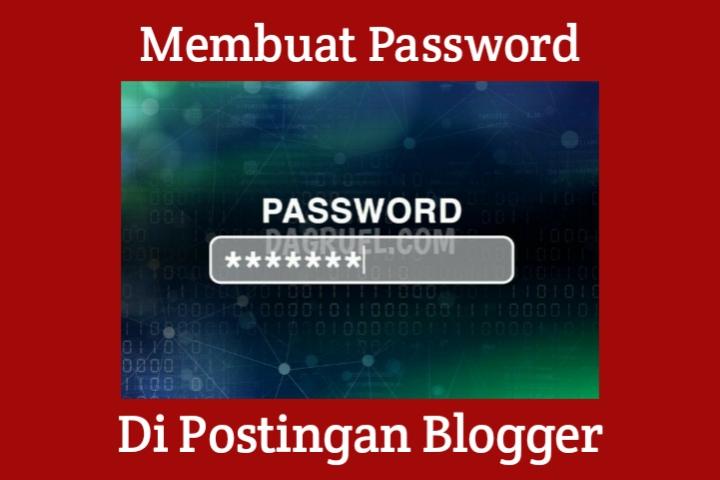 Membuat Password Di Postingan Blog