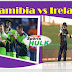 Namibia vs Ireland, 11th Match, Group A sportshulk.com