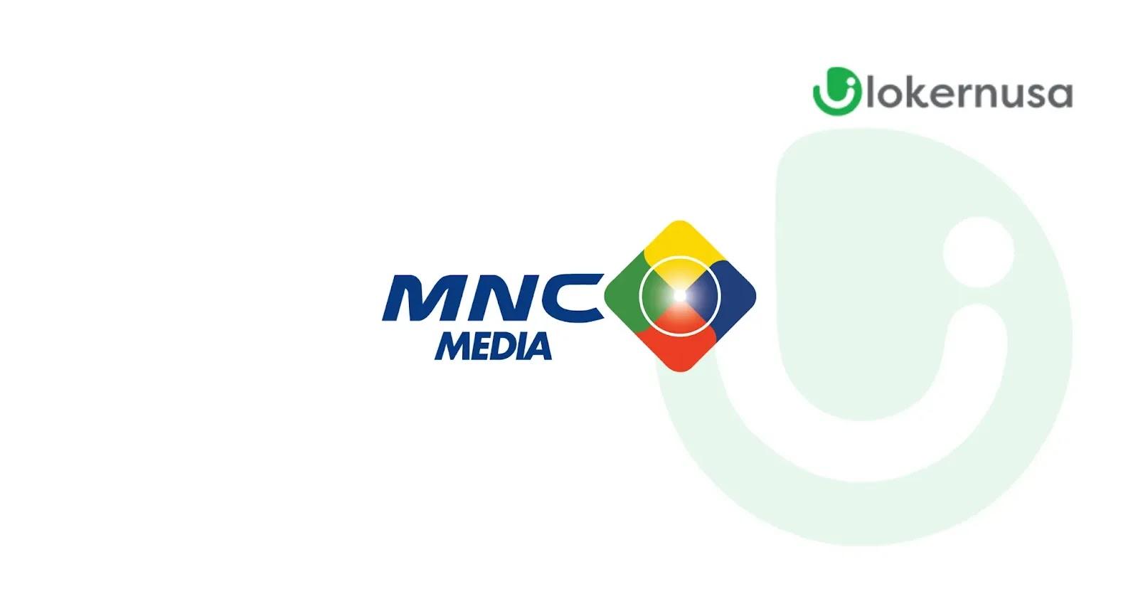 Lowongan Kerja MNC Media Group