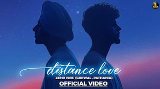 Distance Love Lyrics in English – Zehr Vibe