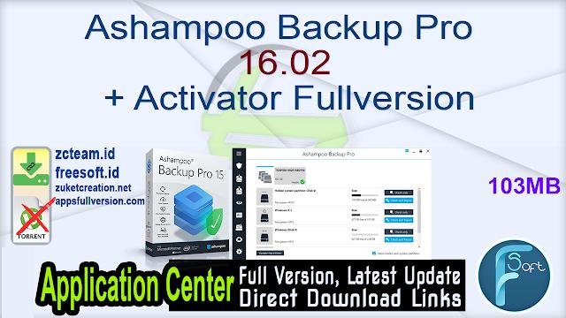 Ashampoo Backup Pro 16.02 + Activator Fullversion