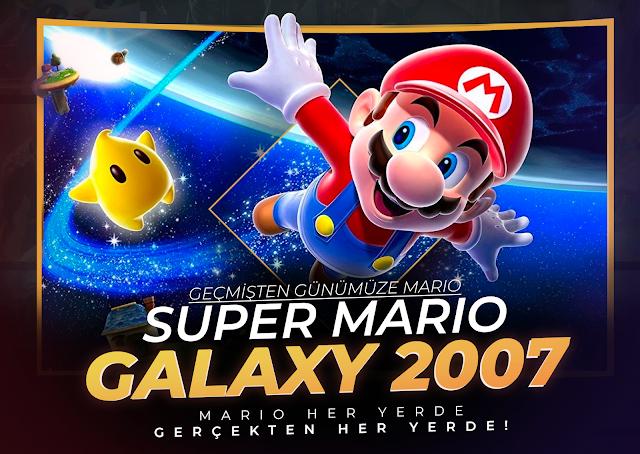 Geçmişten Günümüze Mario: Super Mario Galaxy (2007)