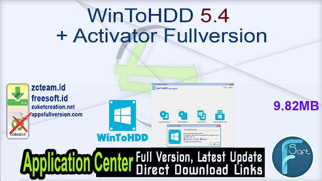WinToHDD 5.4 + Activator Fullversion