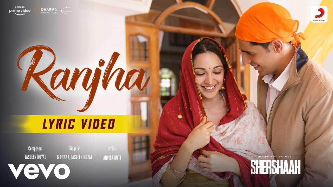 Ranjha Lyrics in Hindi - Shershaah | B Praak & Jasleen Royal