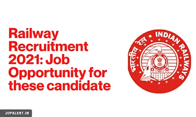 Railway Recruitment 2021: Job Opportunity for these candidates, this qualification is necessary for recruitment