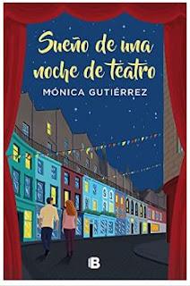 «Sueño de una noche de teatro» de Mónica Gutiérrez