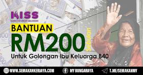 Bantuan RM200 Sebulan Untuk Golongan Ibu Keluarga B40 Tahun 2021